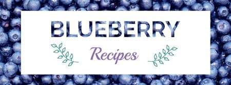 Modèle de visuel Raw ripe Blueberries recipes - Facebook cover