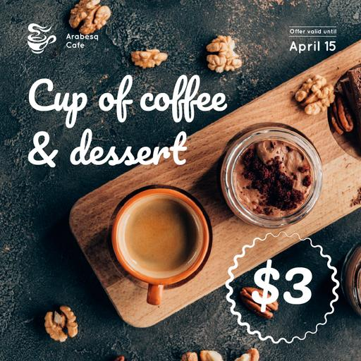 Cafe Promotion Coffee And Dessert InstagramPost
