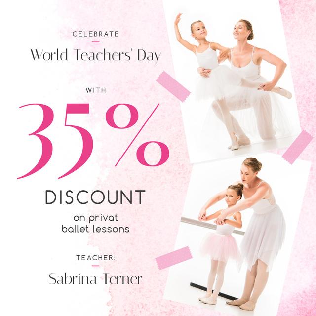 World Teachers' Day Ballet Classes Discount Instagram – шаблон для дизайна