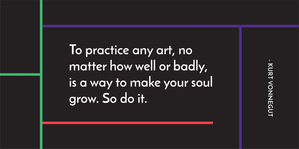 Citation about practice to any art — Create a Design