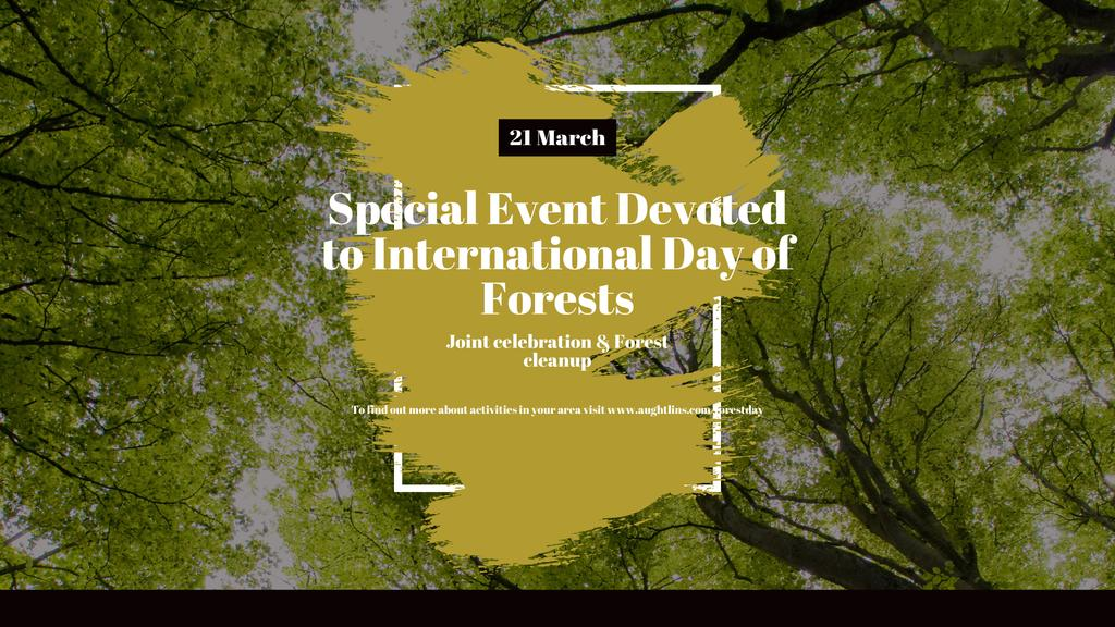 International Day of Forests Event Tall Trees — Створити дизайн