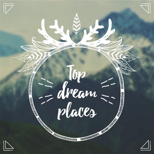 Modèle de visuel Top dream places with Mountain Landscape - Instagram