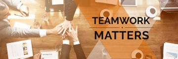 teamwork matters poster with business people holding hands together