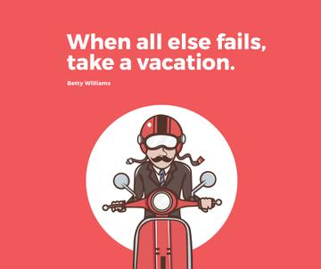 Vacation Quote Man on Motorbike in Red