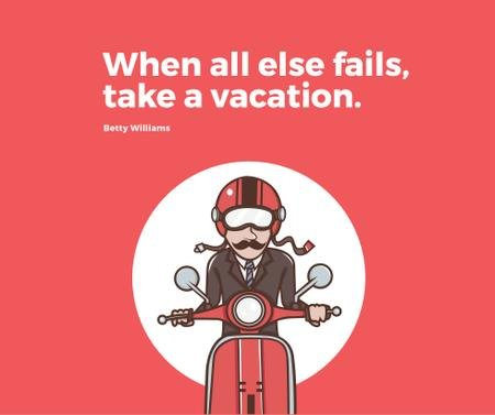 Plantilla de diseño de Vacation Quote Man on Motorbike in Red Facebook