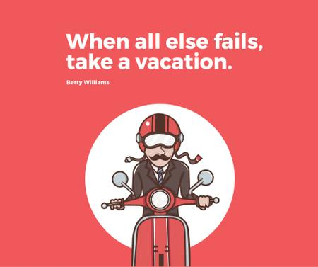Vacation Quote Man on Motorbike in Red Facebook Modelo de Design
