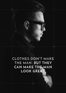 Citation about a man clothes