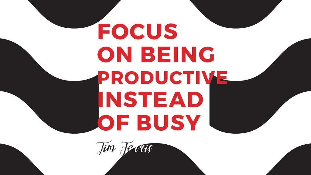 Productivity Quote on Waves in Black and White — ein Design erstellen