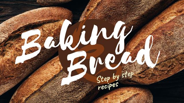 Plantilla de diseño de Baking Recipe Fresh Bread Loaves Youtube Thumbnail