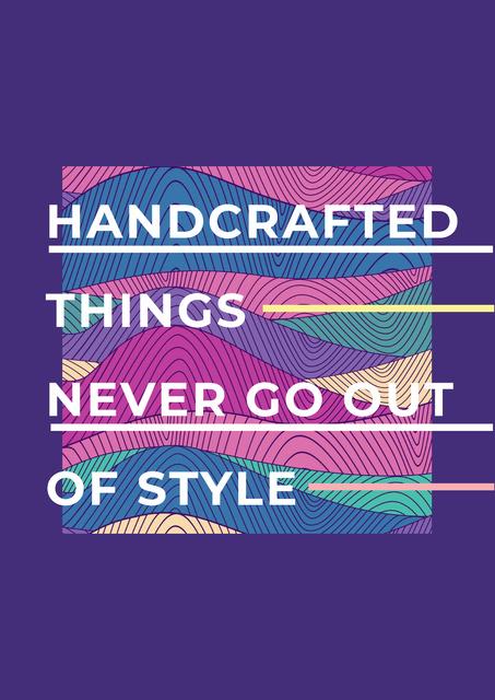 Plantilla de diseño de Citation about Handcrafted things Poster