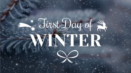 Plantilla de diseño de First Day of Winter Greeting Frozen Fir Title