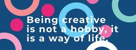 Modèle de visuel Citation about how to be a creative - Facebook cover