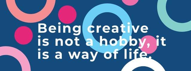 Plantilla de diseño de Citation about how to be a creative Facebook cover
