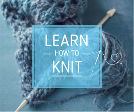 Knitting Workshop Advertisement Needle and Yarn in Blue Large Rectangle – шаблон для дизайна