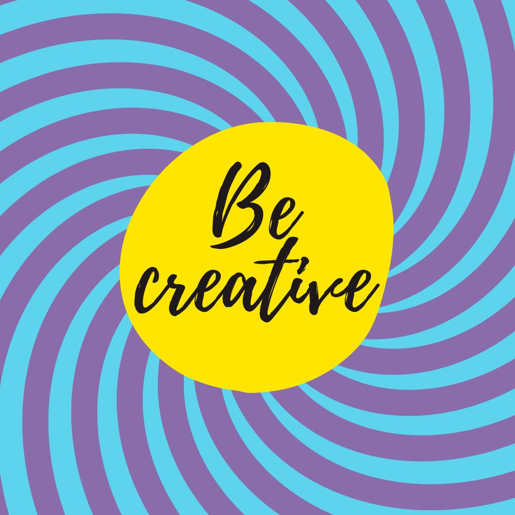 Be Creative Quote Hypnotizing Blue Lines Turning | Square Video Template — Создать дизайн