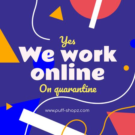 Working Online Quote with colorful geometric figures Instagram Modelo de Design