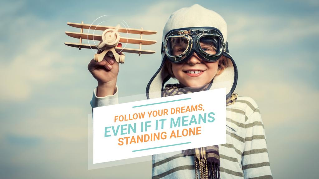 Dreams Quote Boy Playing with Toy Plane — Crear un diseño