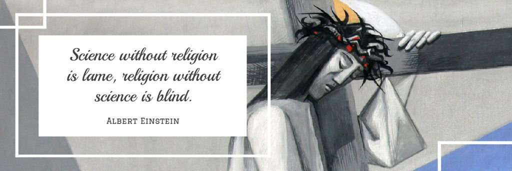Citation about science and religion — Maak een ontwerp