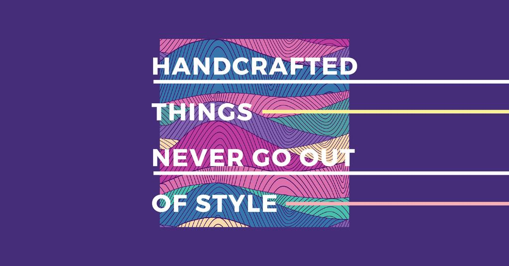 Citation about Handcrafted things — Crear un diseño