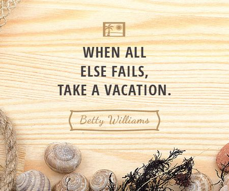 Plantilla de diseño de Citation about how take a vacation Medium Rectangle