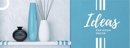 Plantilla de diseño de Room Decor Ideas with Decorative Vases Facebook cover