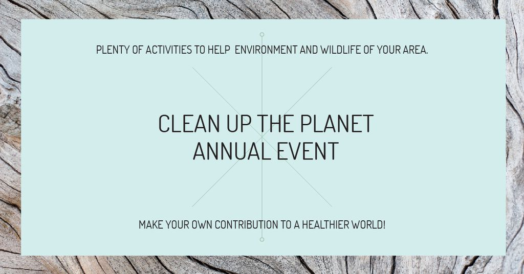Designvorlage Clean up the Planet Annual event für Facebook AD