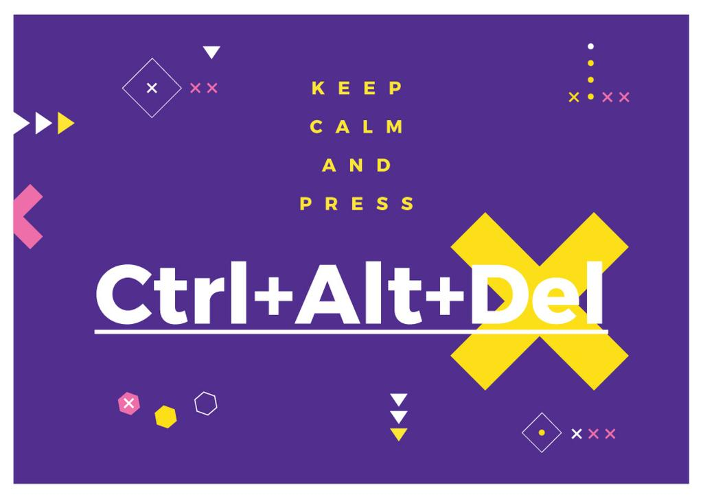 keep calm and press Ctrl+Alt+Delete purple poster — Створити дизайн