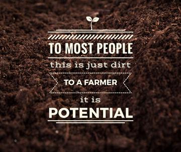 Farming quote on farm field Soil