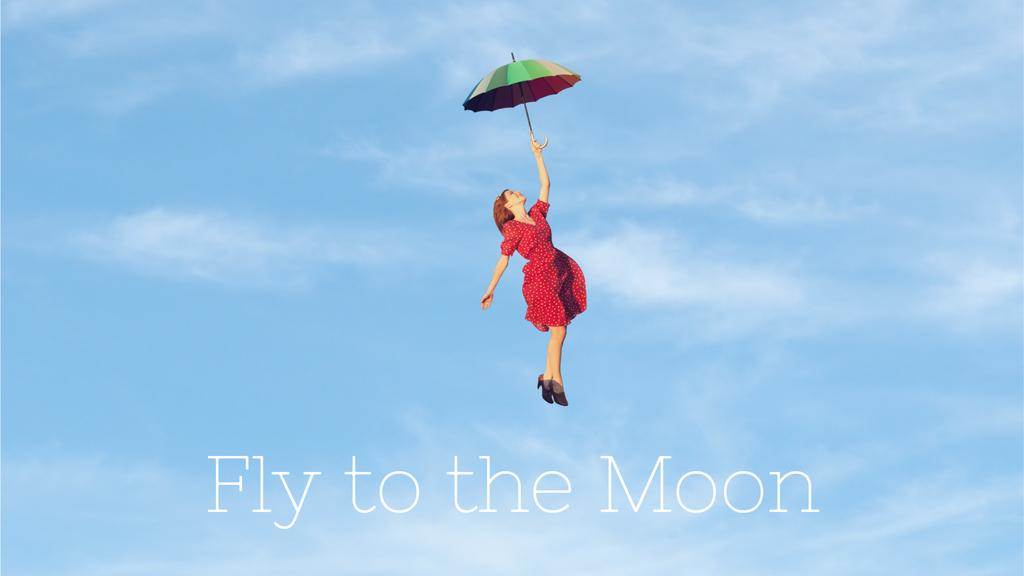 Motivational Quote Woman Flying on an Umbrella — Crea un design