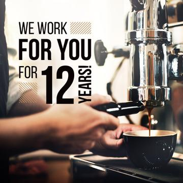 we work for you for 12 years poster for coffee house