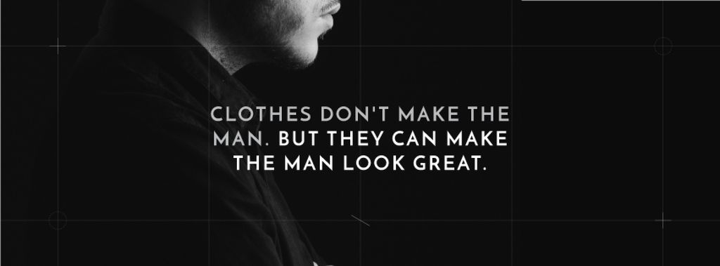 Citation about a man clothes — Create a Design