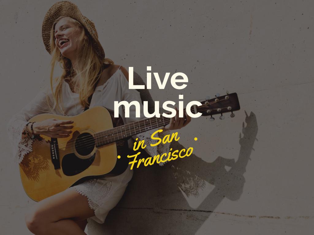 Live music in San Francisco — Create a Design