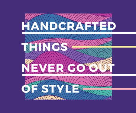 Plantilla de diseño de Citation about Handcrafted things Large Rectangle