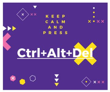 keep calm and press Ctrl+Alt+Delete purple poster