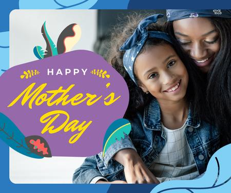 Plantilla de diseño de Happy Mom with daughter on Mother's Day Facebook