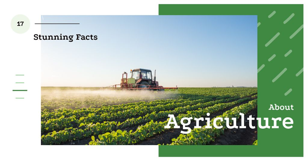 Agriculture Facts Tractor Working in Field | Facebook Ad Template — Создать дизайн