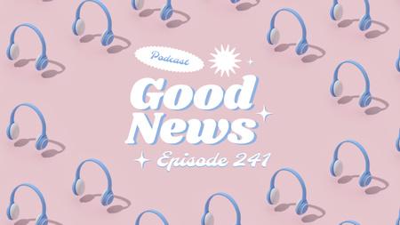 Ontwerpsjabloon van Youtube Thumbnail van News Podcast Announcement with Headphones