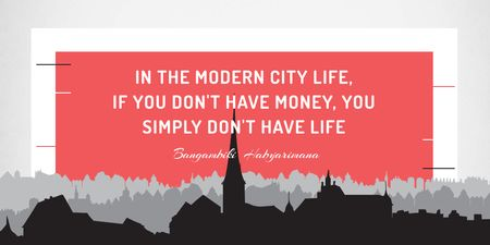 Citation about money in modern city life Twitter Tasarım Şablonu