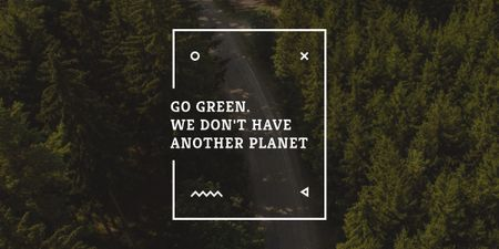Ecology Quote with Forest Road View Image Modelo de Design