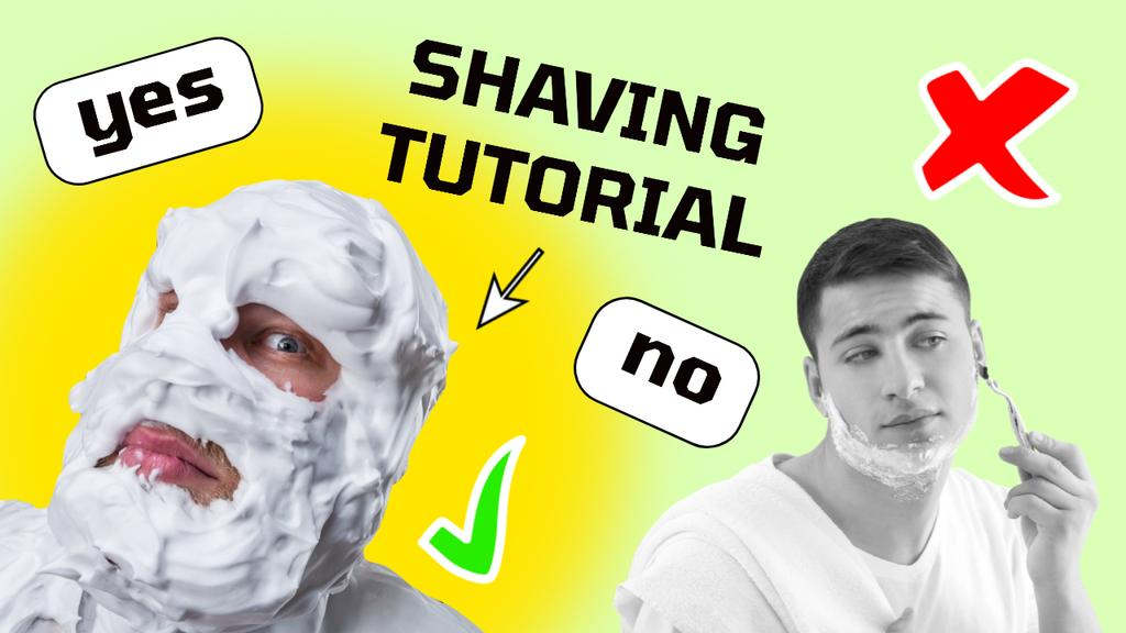 Shaving Tutorial with Funny Man in Foam Youtube Thumbnail Design Template