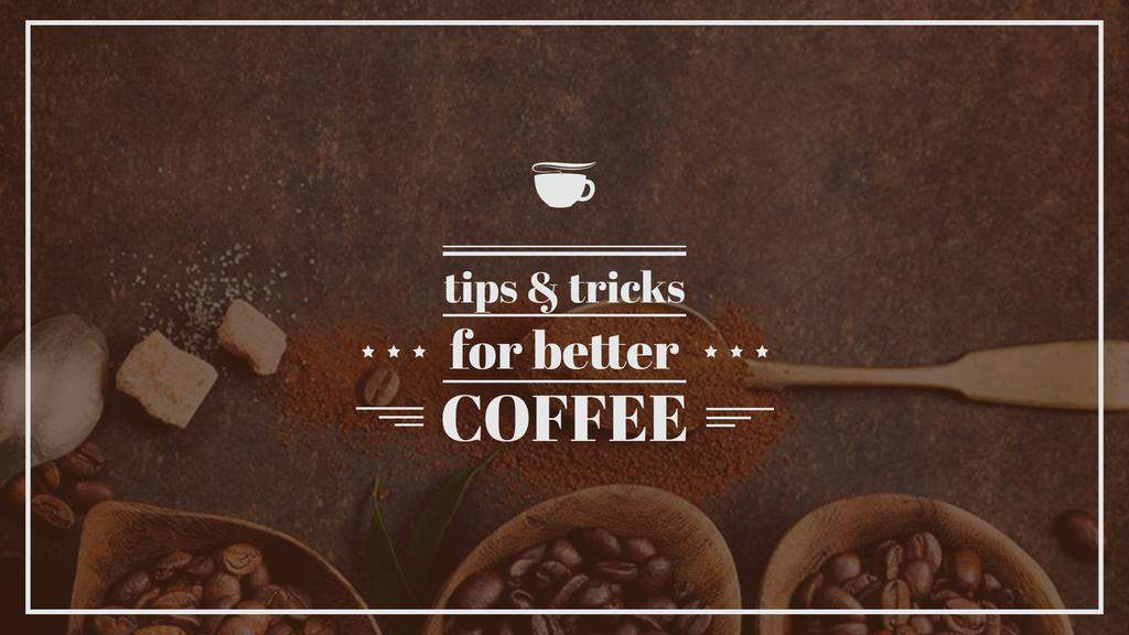 Brewing Coffee Tips with Roasted Beans — Создать дизайн
