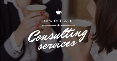 Consulting Services Offer with Women holding Coffee Facebook AD Modelo de Design
