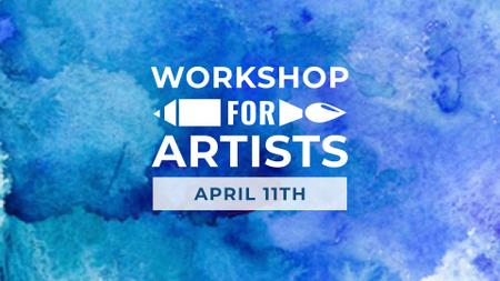 Art Workshop Announcement with Stains of Blue Watercolor FB event cover – шаблон для дизайну