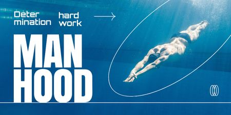 Manhood Inspiration with Athlete Man swimming in Pool Twitter Design Template