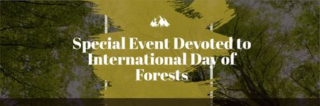 International Day of Forests Event Tall Trees Twitter Tasarım Şablonu