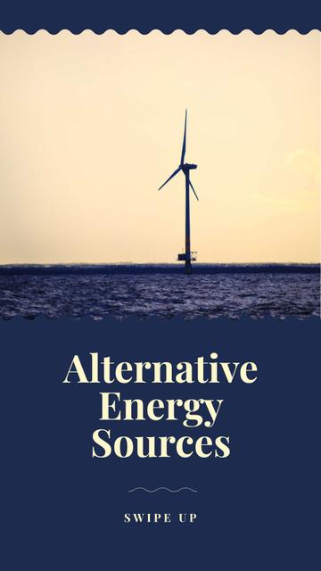 Szablon projektu Alternative Energy Sources Ad with Wind Turbine Instagram Story
