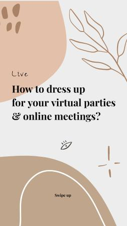 Live Stream Topic about dressing for virtual parties Instagram Story Modelo de Design