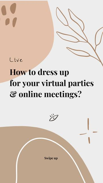 Live Stream Topic about dressing for virtual parties Instagram Story – шаблон для дизайна