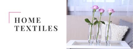 Plantilla de diseño de Home Textiles Offer with Roses in Vases Facebook cover