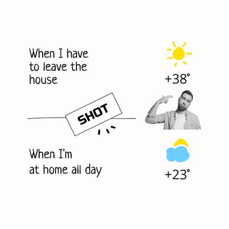 Funny Joke about Summer Heat Instagram Modelo de Design